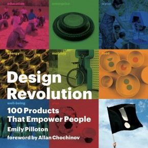 Design Revolution: 100 productos que empoderan a la gente