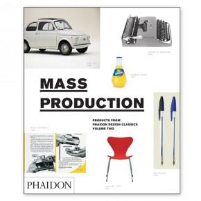 Mass Production: diseños clásicos en la era de la producción en masa