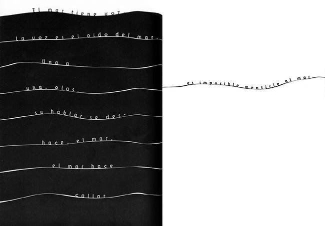 O Mar Tem Voz. Pieza que hace parte del libro DOBLE / DUPLO, una antología de poesías y canciones de Arnaldo Antunes. El quinto libro de Antunes editado en el año 2000. Una selección, traducción y gráfica del diseñador chileno que vivió por mucho tiempo en Caracas, con prólogos de David Byrne y Arto Lindsay.